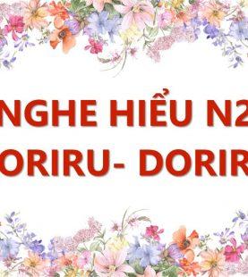 Nghe hiểu N2 – Doriru Doriru Online